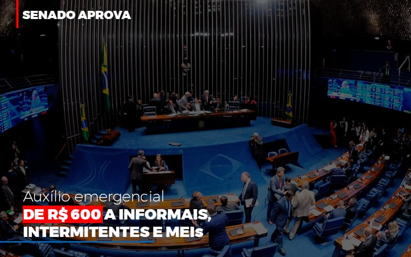 Senado Aprova Auxilio Emergencial De 600 Contabilidade No Itaim Paulista Sp | Abcon Contabilidade Notícias E Artigos Contábeis Notícias E Artigos Contábeis - Conexão Contábil