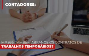 Mp 936 Tambem Abrange Os Contratos De Trabalhos Temporarios Notícias E Artigos Contábeis Notícias E Artigos Contábeis - Conexão Contábil
