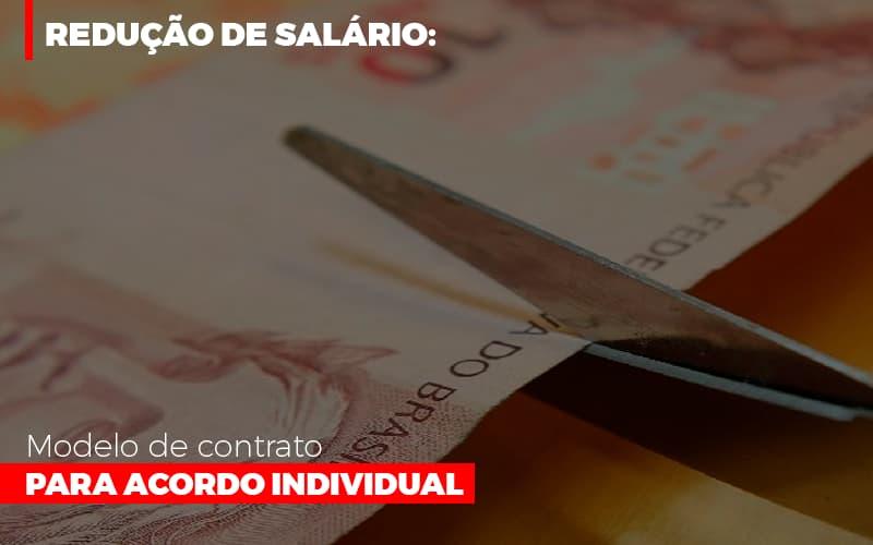 Reducao De Salario Modelo De Contrato Para Acordo Individual Notícias E Artigos Contábeis Notícias E Artigos Contábeis - Conexão Contábil