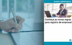 Conheca As Novas Regras Para Registro De Empresa - Conexão Contábil