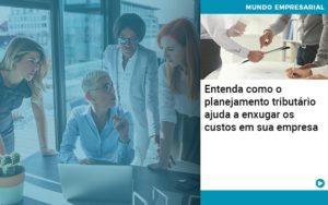 Planejamento Tributario Porque A Maioria Das Empresas Paga Impostos Excessivos - Conexão Contábil