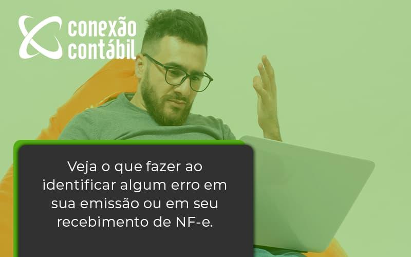 Devolver Ou Recusar Nf E Conexao Contabil - Conexão Contábil