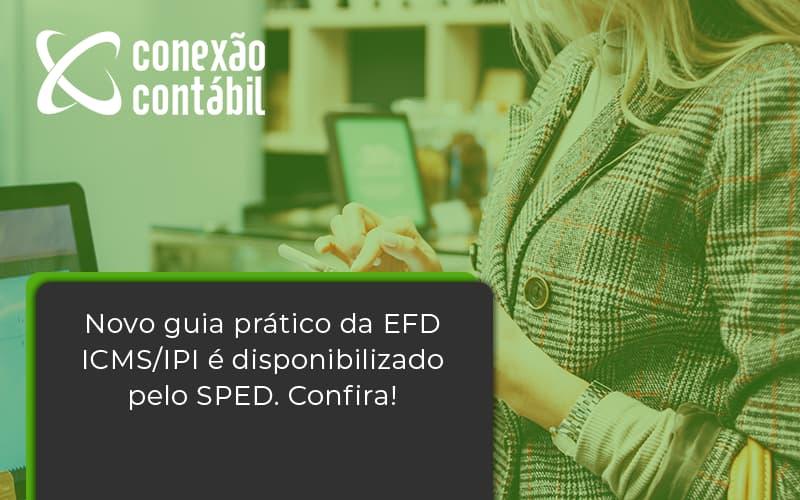 Novo Guia Pratico Da Efd Conexao Contabil - Conexão Contábil