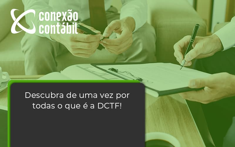 Dctf Conexao Contabil - Conexão Contábil